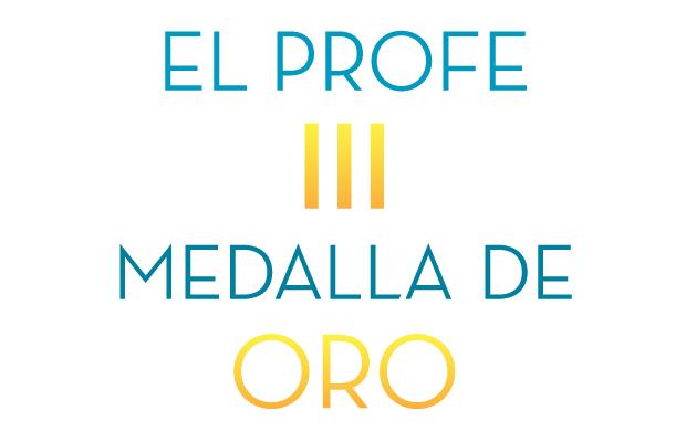El Profe III – Medalla de Oro