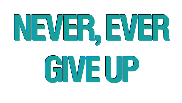 Never Ever Give Up - No Mas Palidas