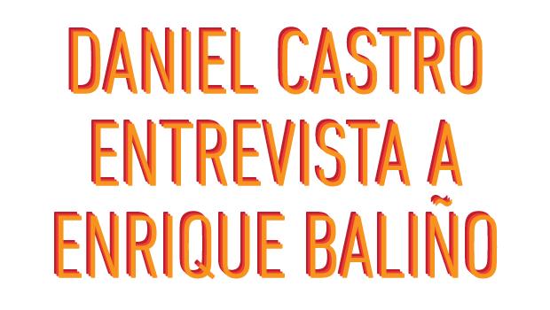 Daniel Castro Entrevista a Enrique Baliño - Canal 4 Montevideo Uruguay | No Mas Palidas